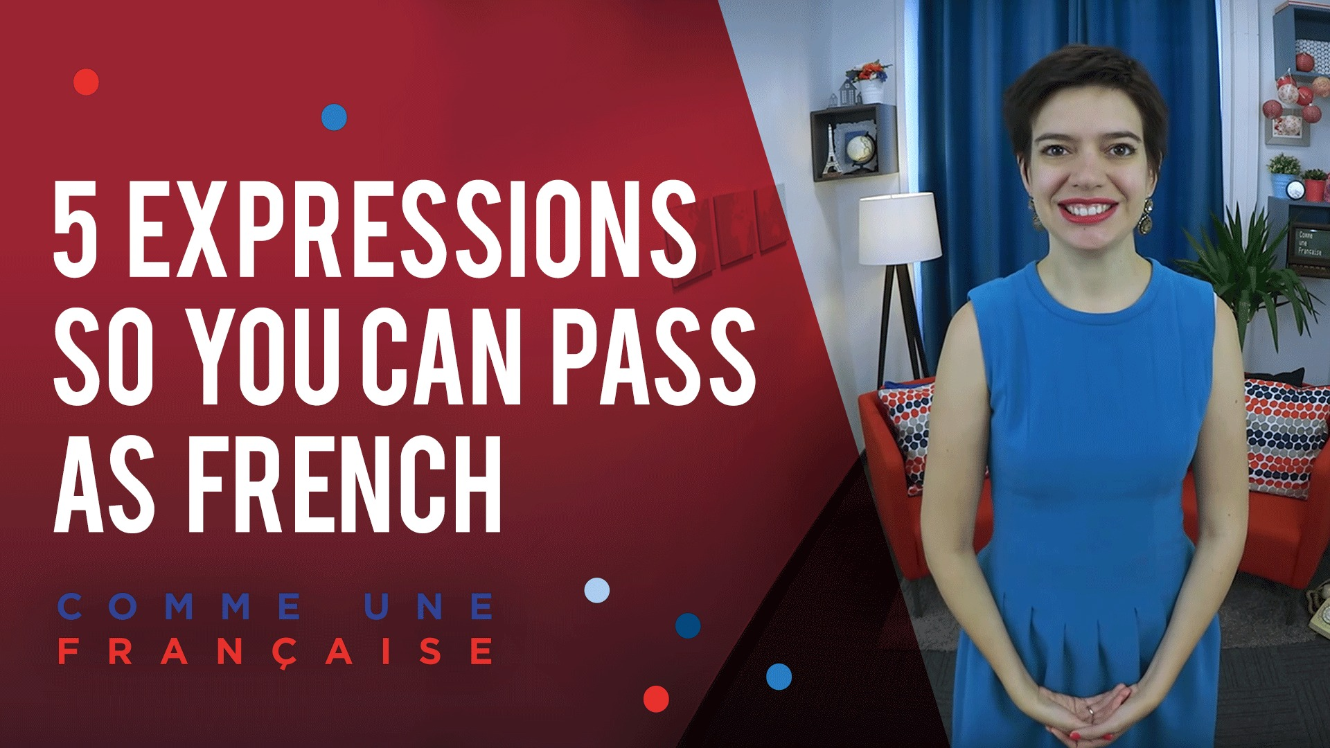 French Grammar 5 Easy Everyday Expressions Comme Une Francaise